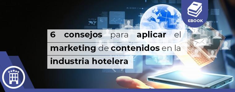 6 concejos para aplicar marketing de contenido a hotel