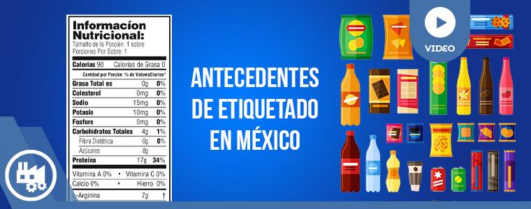 Antecedentes de etiquetado en México NOM-051