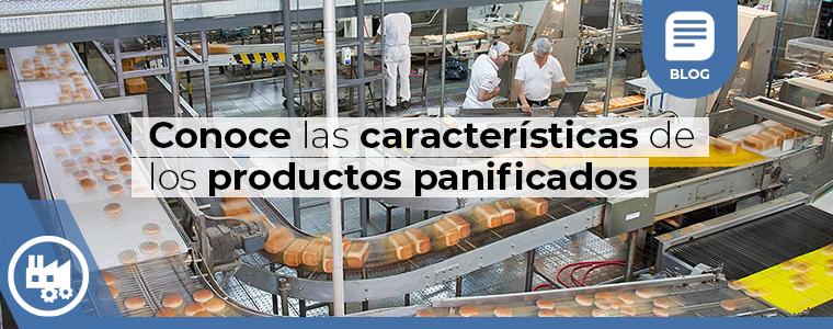 Conoce las caracteristicas de los productos panificados