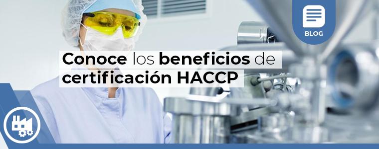 Conoce los beneficios de certificacion haccp