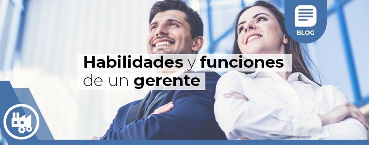 Habilidades y funciones de un gerente