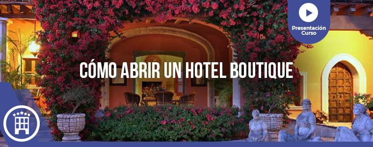 Presentación Cómo Abrir un Hotel Boutique