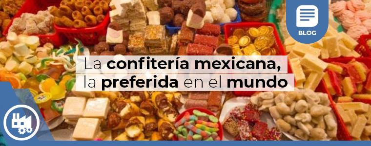 La confiteria mexicana la preferida en el mundo