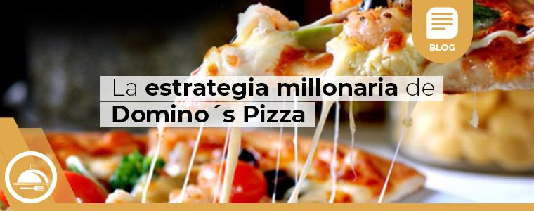 La estrategia millonaria de dominos pizza