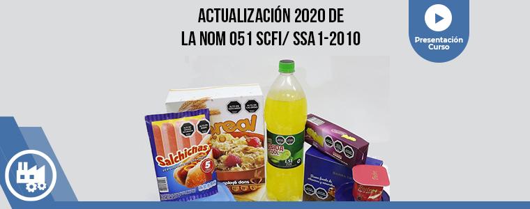 Presentación Actualización 2020 de la NOM 051 SCFI/ SSA1-2010