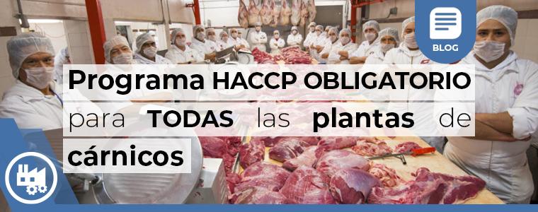 Programa haccp obligatorio para todas las plantas de carnicos