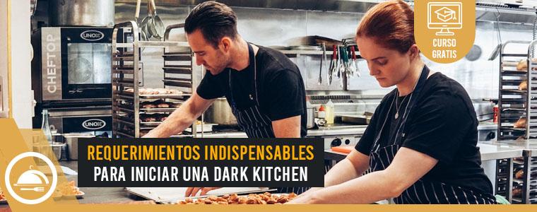 Curso Gratis: Requerimientos Indispensables para Iniciar una Dark kitchen